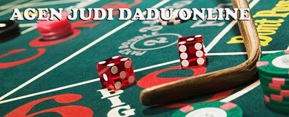 Agen Judi Dadu Online Resmi Terpercaya Minimal Deposit 25rb